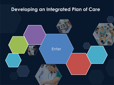 Developing an Integrated Plan of Care