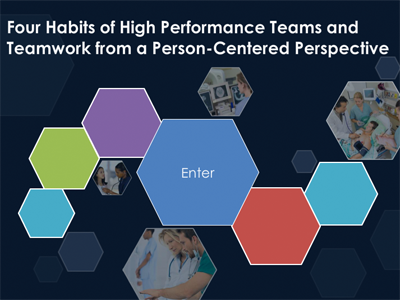 Four Habits of High Performance Teams & Teamwork from a Person-Centered Perspective
