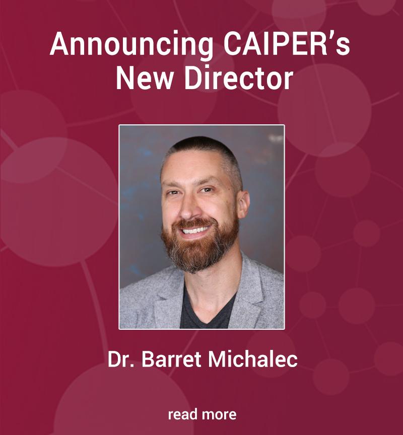 Barret Michalec - CAIPER's New Director