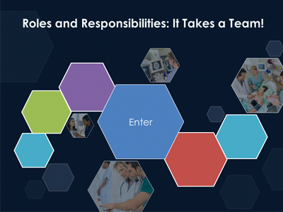Roles and Responsibilities: It Takes a Team!