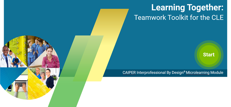Teamwork Toolkit for the Interprofessional clinical learning environment